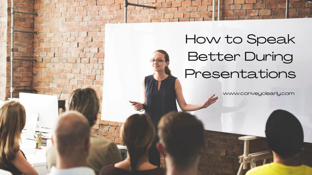 how to speak during presentations