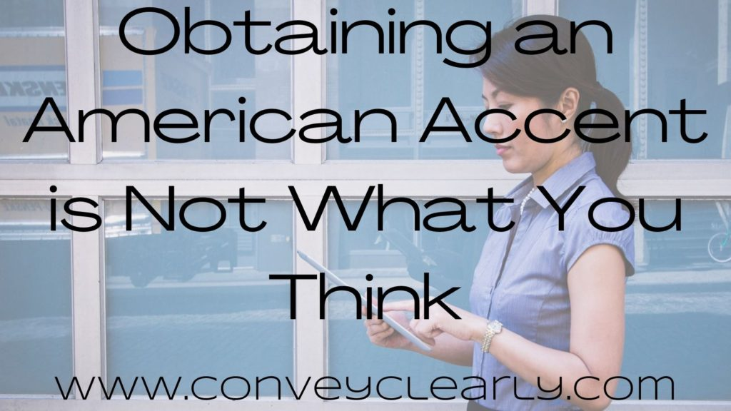 obtain an american accent