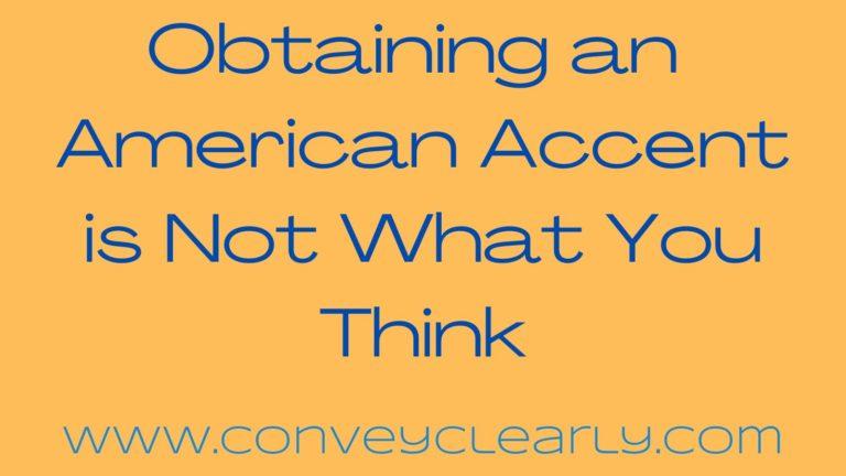 obtain an American Accent