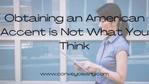 american accent with convey