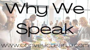 why we speak