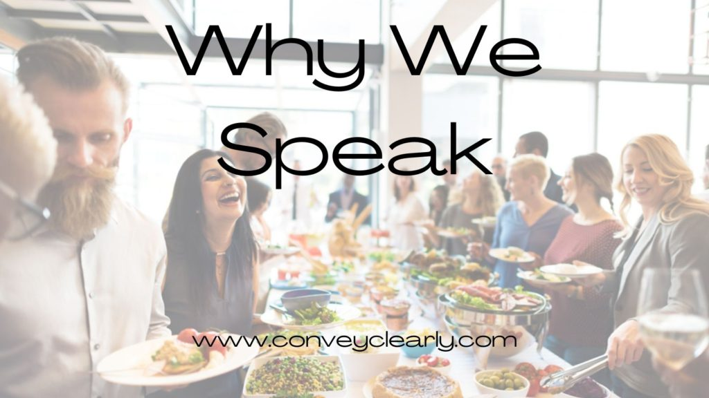 why we speak