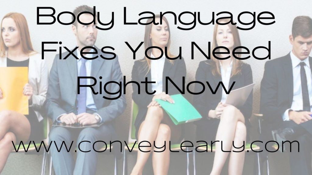 Body Language Fixes You Need Right Now