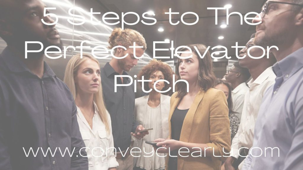 5 Steps to The Perfect Elevator Pitch
