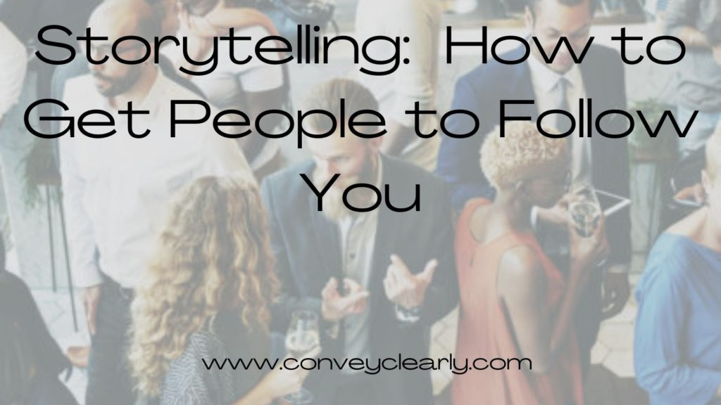 storytelling how to get people to follow you