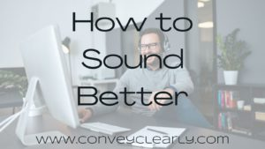 how to sound better