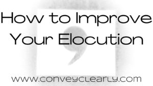 how to improve your elocution