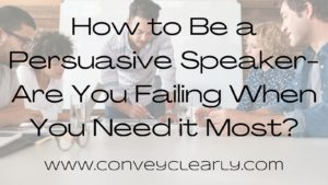 how to be a persuasive speaker