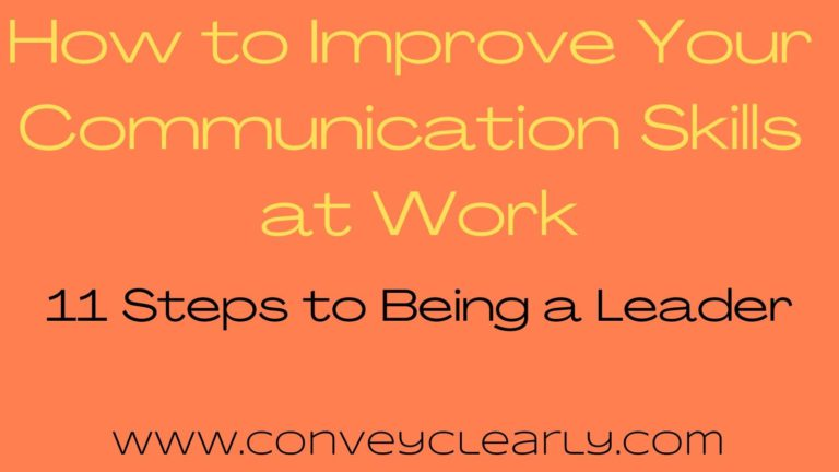 How to improve your communication skills at work