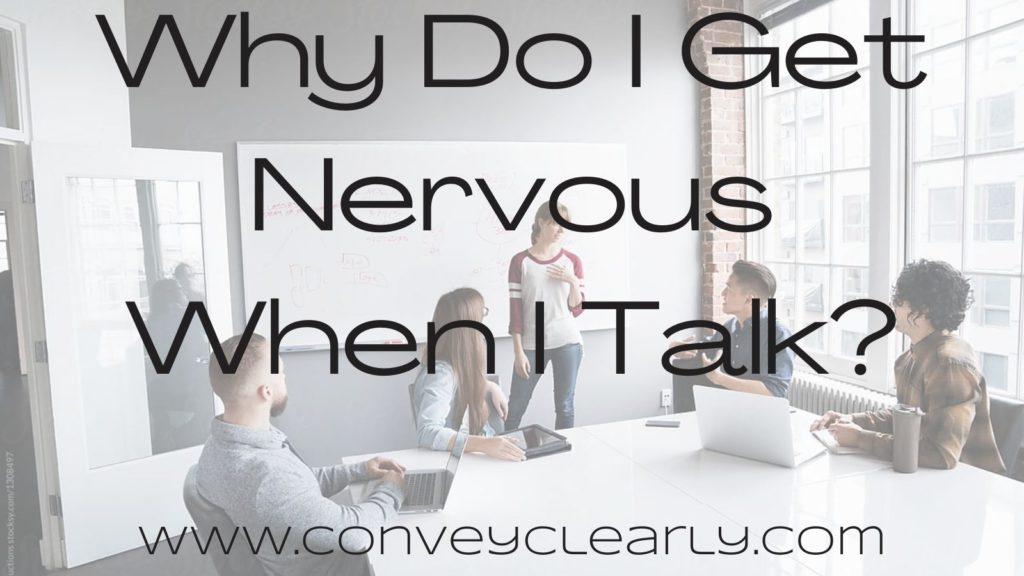 why do I get nervous when I talk