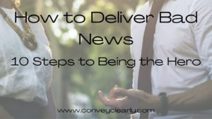how to deliver bad news