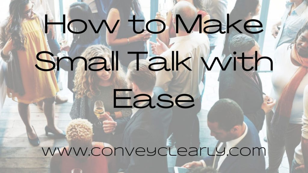 how to make small talk with ease