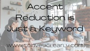 accent reduction is just a keyword