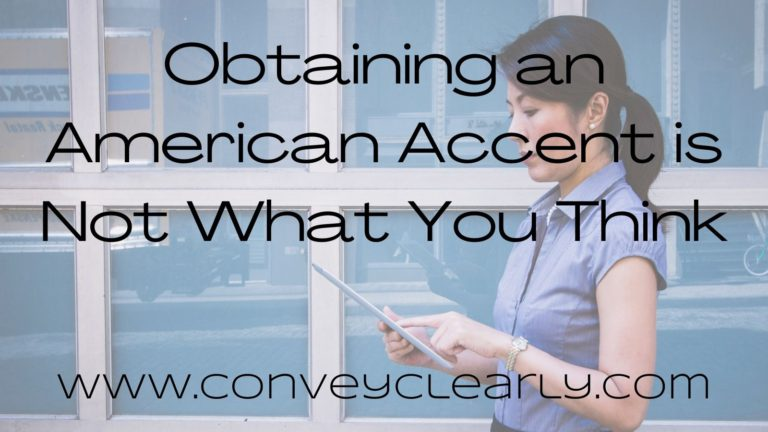 obtaining an american accent