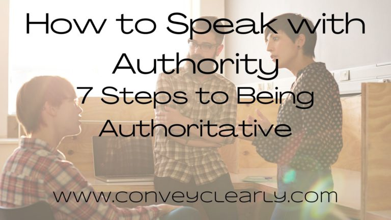 How to Speak With Authority