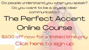 The Perfect Accent Course