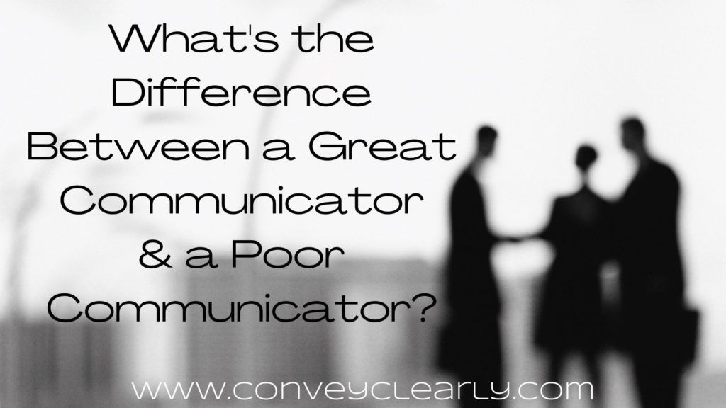 what makes a great communicator