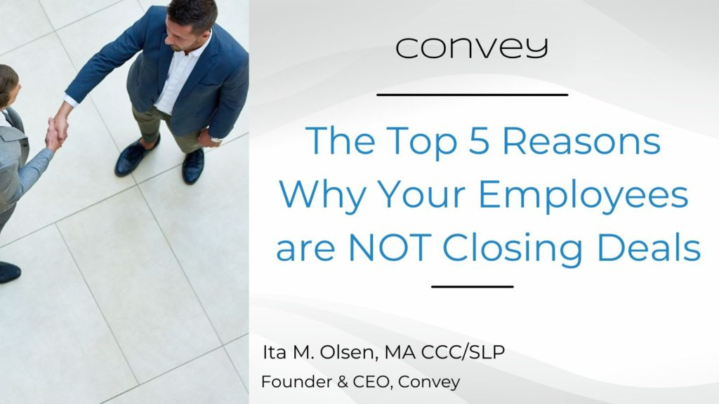why your employees are not closing deals