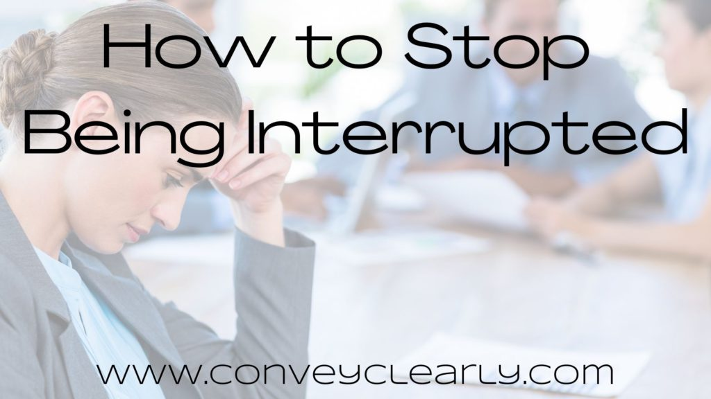 how to stop being interrupted